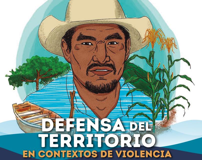 El Topil 42: defensa del territorio en contextos de violencia